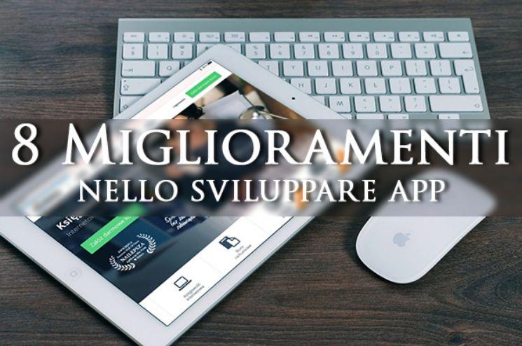 8 Miglioramenti nello sviluppare app mobile